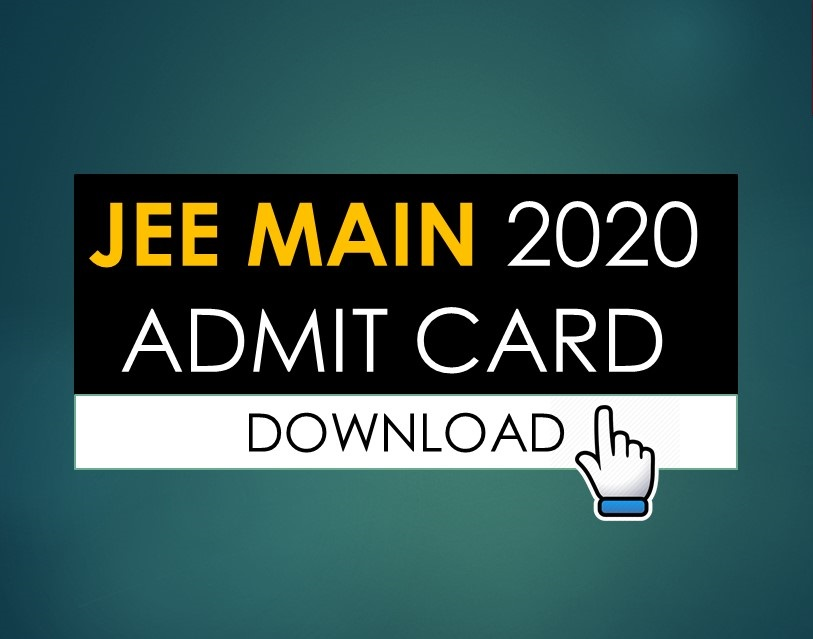 Download JEE Main 2020 Admit Card Hall Ticket