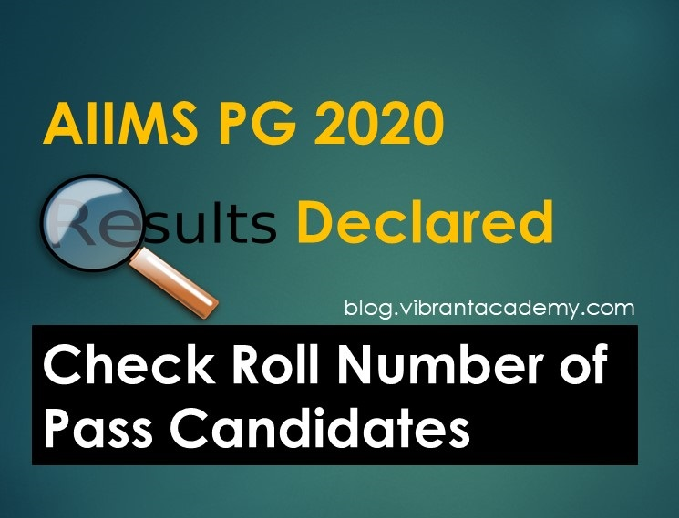 AIIMS PG 2020 Results Declared, Check Roll Number of Pass Candidates