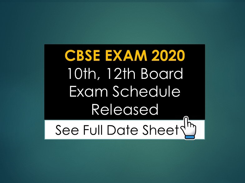 CBSE EXAM 2020 10th, 12th Board Exam Schedule Released