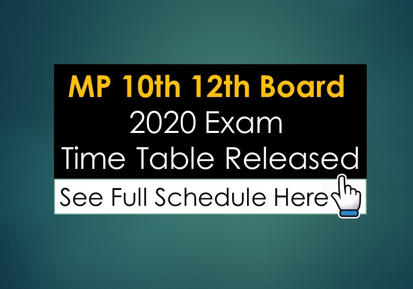 MP 10th 12th board 2020 Exam Time Table Released