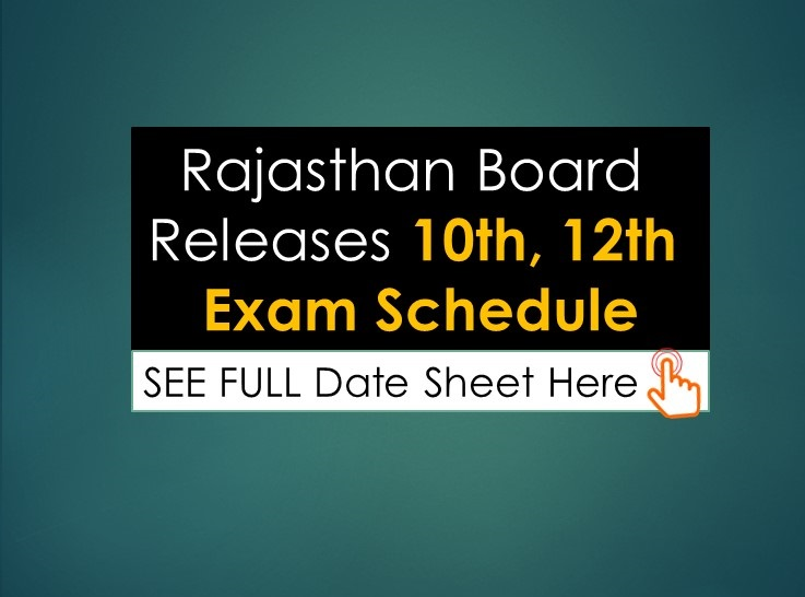 Rajasthan Board Releases 10th, 12th Exam Schedule