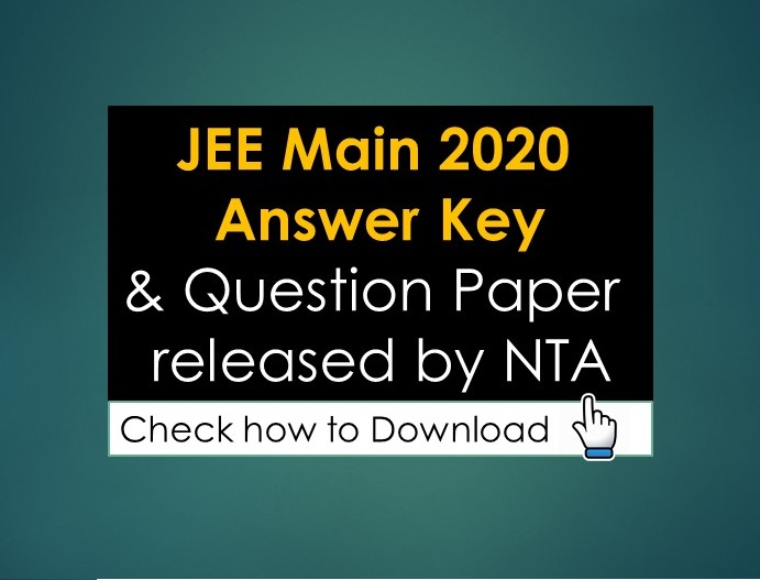 JEE Main 2020 Answer Key and Question Paper released by NTA