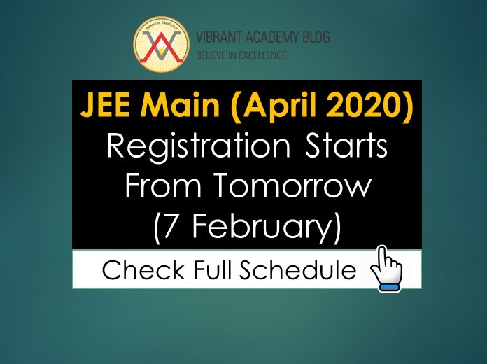 JEE Main (April 2020) Registration Starts From Tomorrow