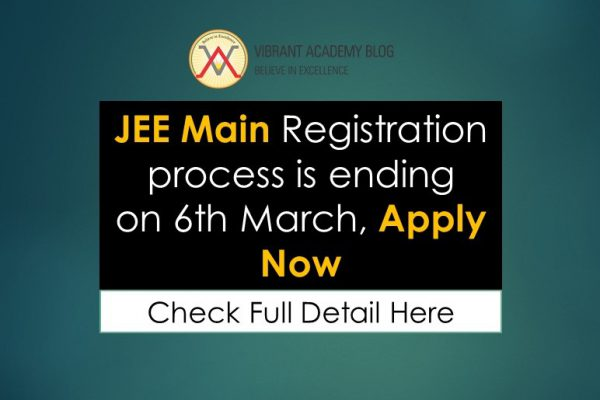 EE Main Registration process is ending on 6th March