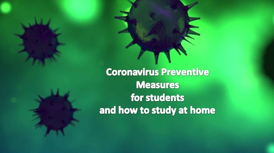 Coronavirus Preventive Measures For Students and how to study at home